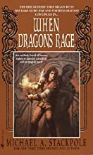 When Dragons Rage: Book 2 of the Dragoncrown War Cycle [WHEN DRAGONS RAGE] [Mass Market Paperback]