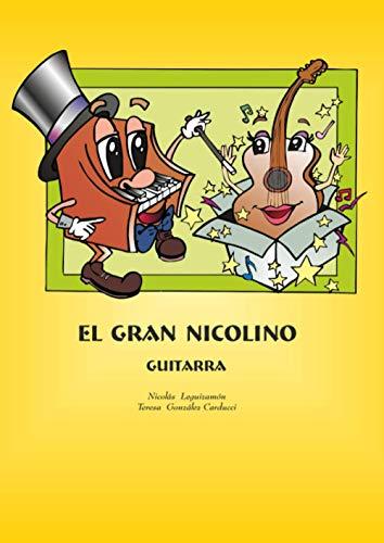 EL GRAN NICOLINO GUITARRA NIVEL 1