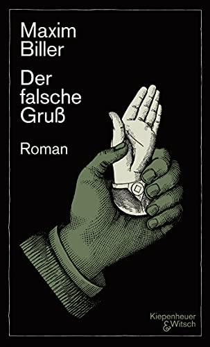 Buchseite und Rezensionen zu 'Der falsche Gruß: Roman' von Maxim Biller