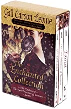The Enchanted Collection: Ella Enchanted/The Two Princesses of Bamarre/Fairest by Gail Carson Levine (1-Oct-2008) Paperback