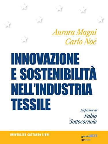 Innovazione e sostenibilità nell'industria tessile