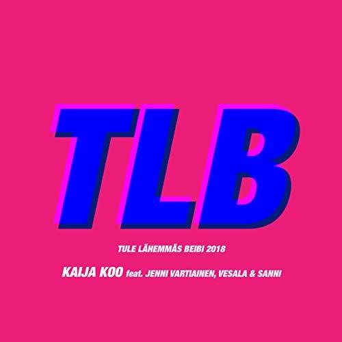 Kaija Koo feat. Jenni Vartiainen, Sanni & Vesala