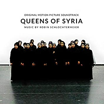 Queens of Syria (Original Motion Picture Soundtrack)