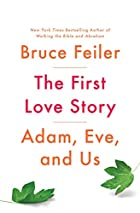The First Love Story: Adam, Eve, and Us