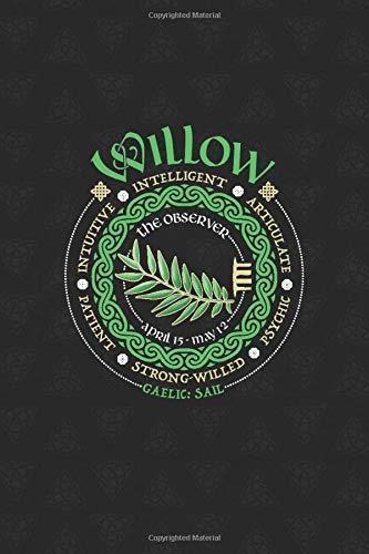 Willow Celtic Tree Zodiac Journal: Celtic Horoscope Druid Ogham Astrology Gift for April - May Birthdays