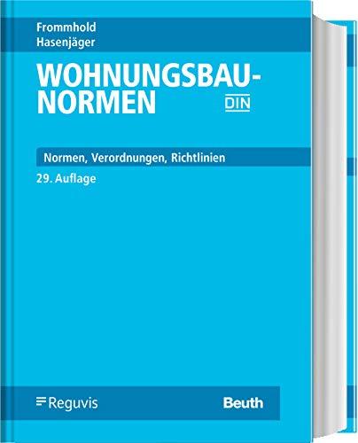 Wohnungsbau-Normen: Normen - Verordnungen - Richtlinien