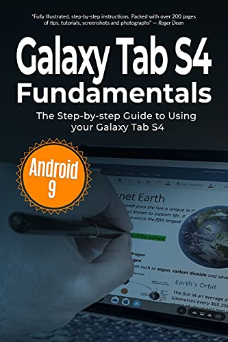 Galaxy Tab S4 Fundamentals: The Step-by-step Guide to Using Galaxy Tab S4: 7