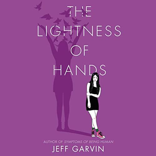The Lightness of Hands Audiobook By Jeff Garvin cover art