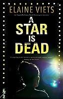 A Star Is Dead (Angela Richman, Death Investigator Mysteries)