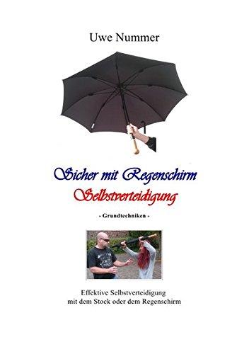 Sicher mit Regenschirm Selbstverteidigung: Grundtechnicken