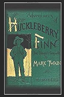 Adventures of Huckleberry Finn - Illustrated