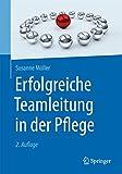 Erfolgreiche Teamleitung in der Pflege - Susanne Möller