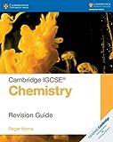 Cambridge IGCSE® Chemistry Revision Guide [Lingua inglese]