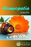 Homeopatía sencilla (Spanish Edition)