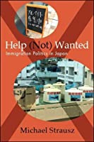 Help (Not) Wanted: Immigration Politics in Japan