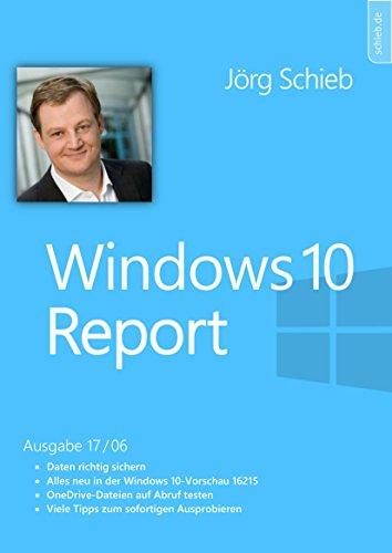 Windows 10: Daten richtig sichern - BackUps und Co.: Windows 10 Report   Ausgabe 17/06