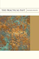 The Practical Past (Flashpoints)