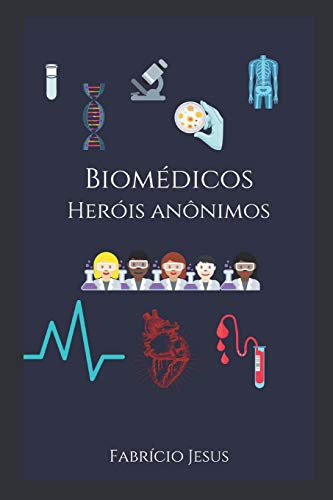 Biomédicos Heróis Anônimos: 1