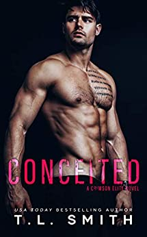 Conceited (A Crimson Elite Novel) by [T.L. Smith]