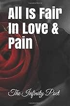 All Is Fair In Love & Pain