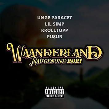 Waanderland 2021 - Hjemmesnekk (feat. Lil Simp, Krölltopp & PU$UR)