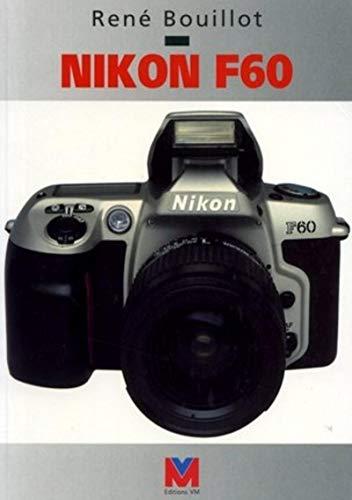 Nikon F60 (VM EDITIONS)