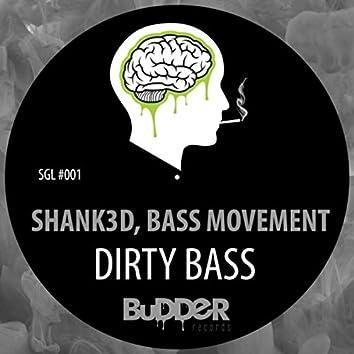 Dirty Bass
