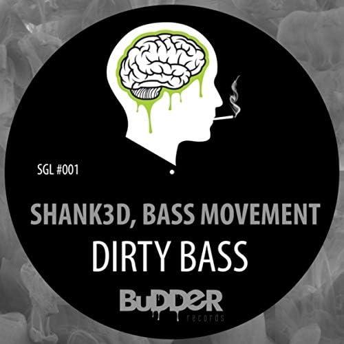 Shank3d & Bass Movement