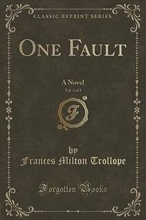 One Fault, Vol. 2 of 3: A Novel (Classic Reprint)
