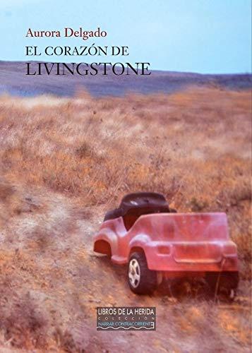 El corazón de Livingstone (Narrar Contracorriente)