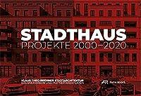 Stadthaus: Projekte 2000-2020