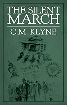 The Silent March by [C.M. Klyne]