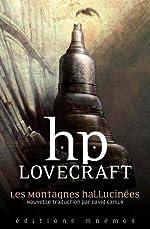 Les montagnes hallucinées et autres récits d'exploration de H. P. Lovecraft