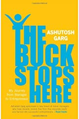 The Buck Stops Here: My Journey from Manager to Entrepreneur Hardcover