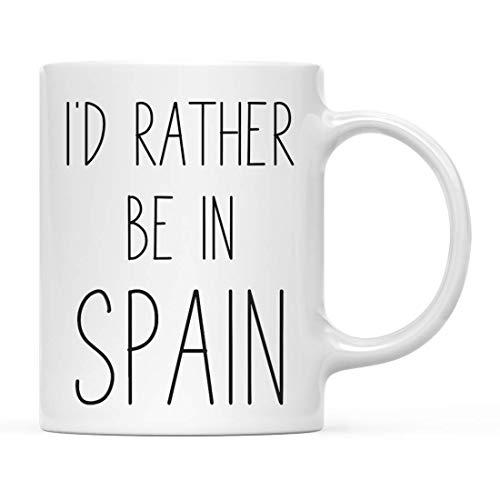 Taza,Tazas,Mug,World Country Adventure Prefiero estar en España, vacaciones de verano Universidad de larga distancia Ir a estudiar en el extranjero,(11Oz) 330Ml