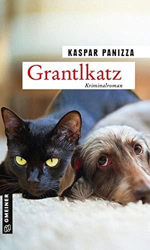 Grantlkatz: Frau Merkel und der Killerdackel (Kommissar Steinböck und seine Katze Frau Merkel) (Kriminalromane im GMEINER-Verlag)