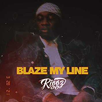 Blaze My Line