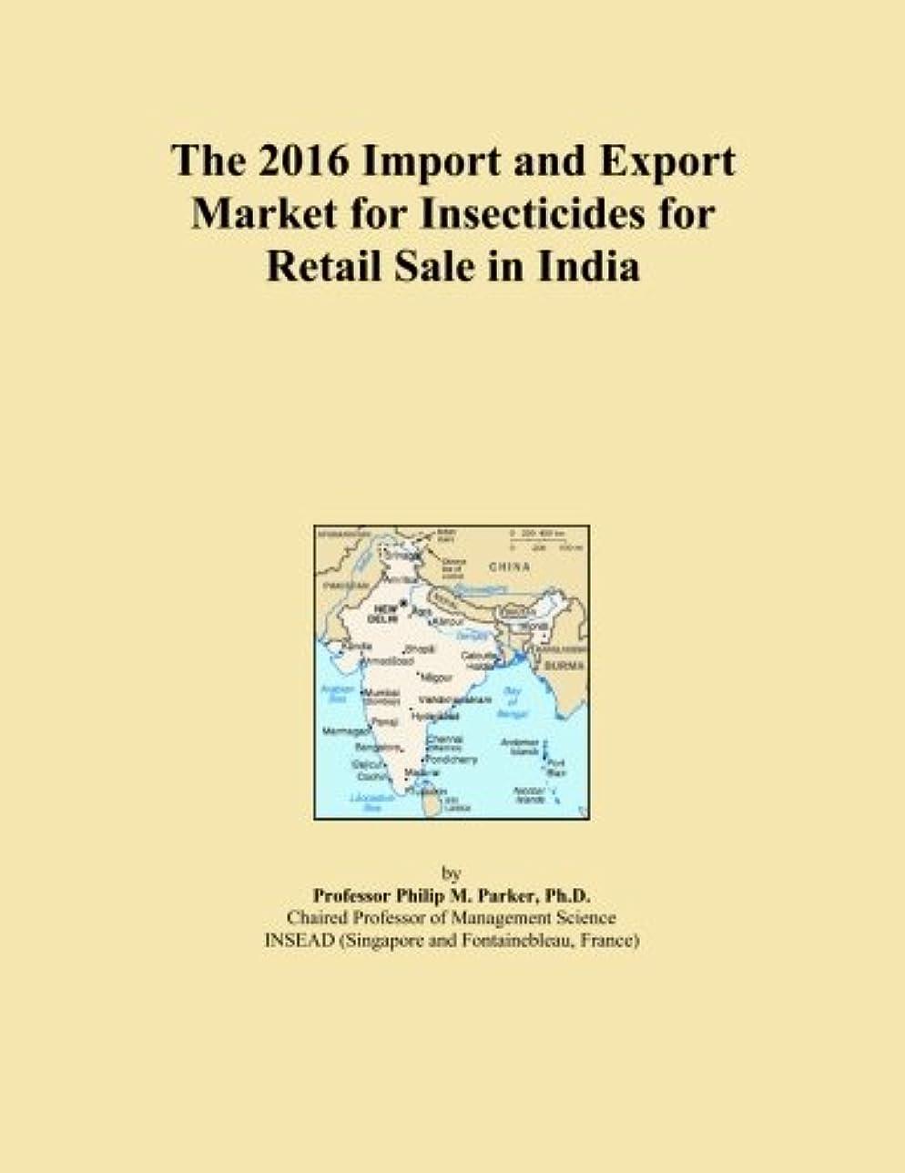 メディックすることになっている拮抗するThe 2016 Import and Export Market for Insecticides for Retail Sale in India