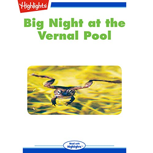 Big Night at the Vernal Pool cover art