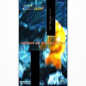 reflect on my thoughts (feat. machine, SAVIORR & e.K.y)
