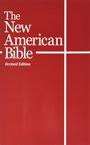 Compare Textbook Prices for The New American Bible With the Revised Book of Psalms and the Revised New Testament New American Bible Revised ed. Edition ISBN 9780529064844 by World Bible Publishing St