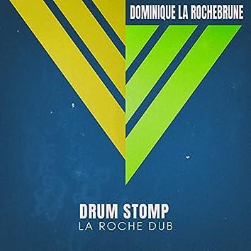 Drum Stomp (La Roche Dub)