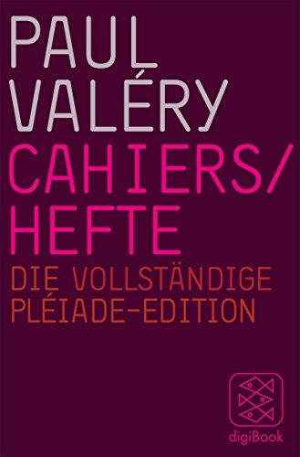 Cahiers / Hefte: Die vollständige Pléiade-Edition