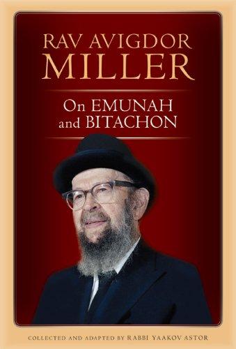 Rav Avigdor Miller on Emunah and Bitachon (English Edition)
