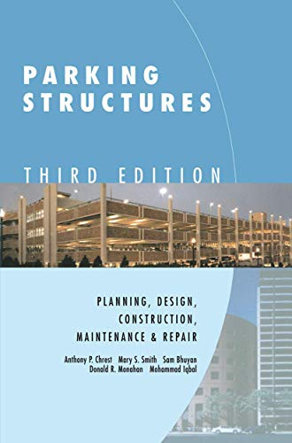 Parking Structures: Planning, Design, Construction, Maintenance and Repair