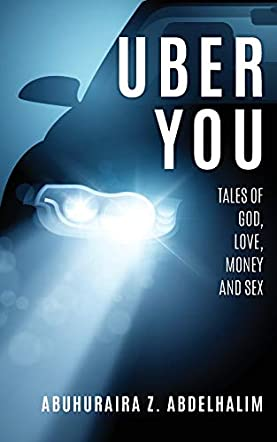 Uber You Tales of God, Love, Money and Sex