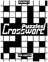 Crossword Puzzles For Adults, Volume 6: Medium To High-Level Puzzles That Entertain and Challenge