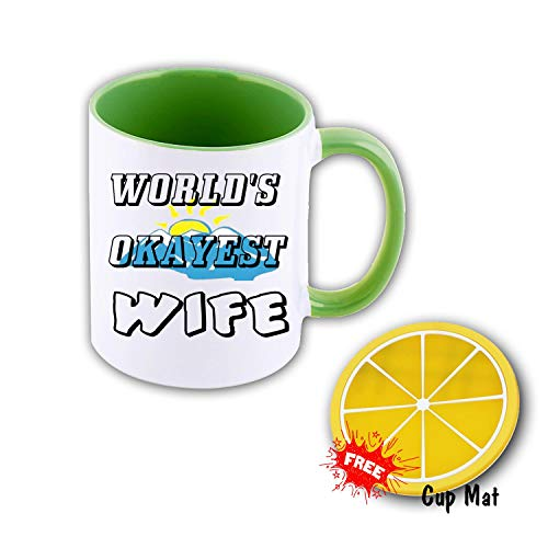 World's Okayest Wife 11 oz Mug Inside The Color Cup Color Changing Cup, The Best Gift Cup, Birthday Present.Multiple Colors to Choose from