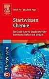 Startwissen Chemie: Ein...