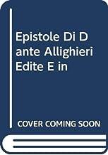 Epistole Di Dante Allighieri Edite E in